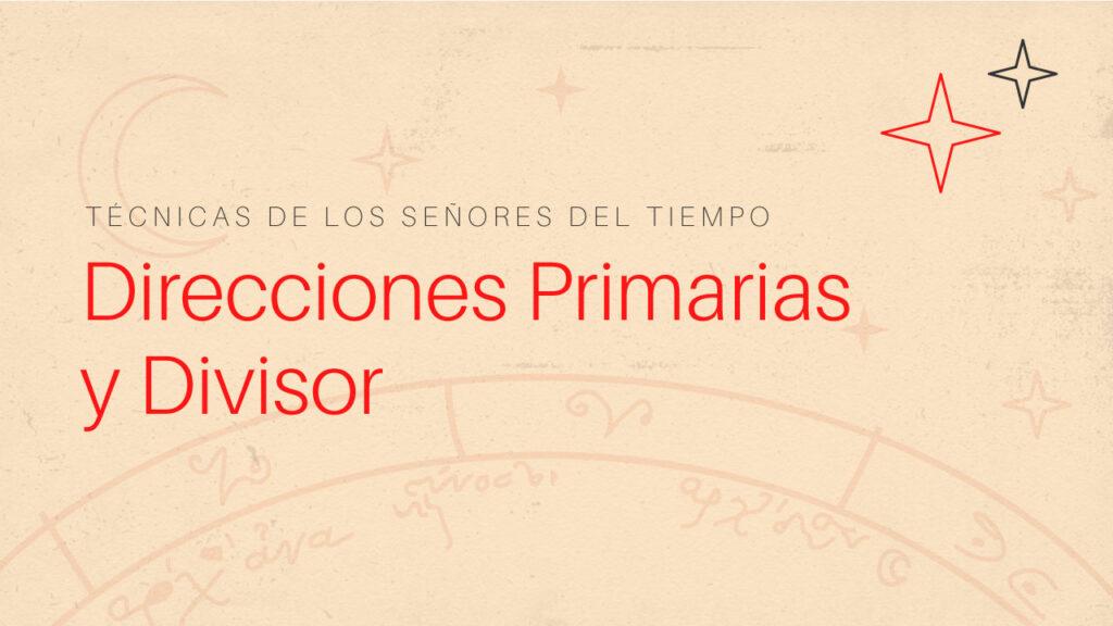 direcciones primarias y divisor