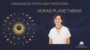 horas planetarias astrologia tradicional